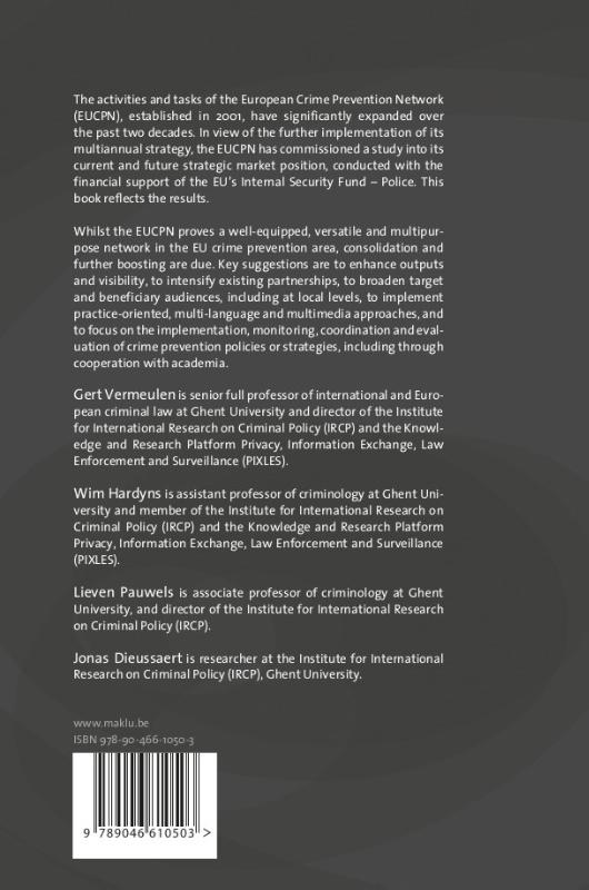 Gert Vermeulen, Wim Hardyns, Lieven Pauwels, Jonas Dieussaert,Strategic market position of the European Crime Prevention Network