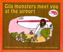 Sharmat, Marjorie Weinman Gila Monsters Meet You at the Airport