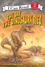 Brown, Charlotte Lewis The Day the Dinosaurs Died