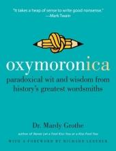 Grothe, Mardy, Dr. Oxymoronica