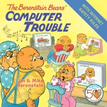 Berenstain, Jan,   Berenstain, Mike The Berenstain Bears` Computer Trouble