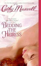 Maxwell, Cathy Bedding the Heiress