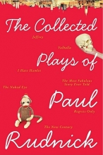 Rudnick, Paul The Collected Plays of Paul Rudnick