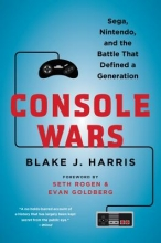 Harris, Blake J. Console Wars