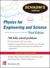 Browne, Michael E., Ph.D. Schaum`s Outline of Physics for Engineering and Science