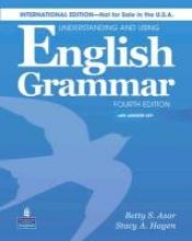 Azar, Betty S. Azar Grammar Series Understanding and Using English Grammar. Student Book (with Key) and Audio CD