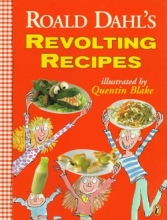 Dahl, Roald Revolting Recipes