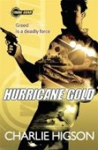 Charlie Higson Young Bond: Hurricane Gold