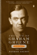 Sherry, Norman The Life of Graham Greene