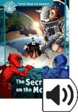 Oxford Read and Imagine 6: The Secret on the Moon MP3 Pack