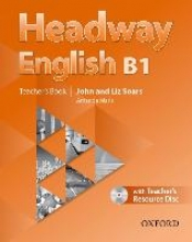Soars, John,   Soars, Liz,Headway English: B1 Teacher`s Book Pack (DE/AT), with CD-ROM