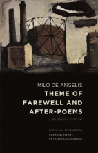 Milo De Angelis,   Susan Stewart,   Patrizio Ceccagnoli Theme of Farewell and After-poems