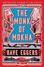 Eggers, Dave Monk of Mokha
