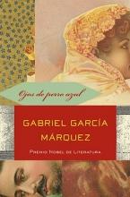 Garcia Marquez, Gabriel Ojos de perro azul Eyes of a Blue Dog