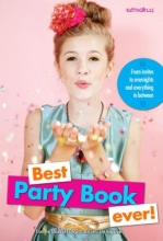 Editors of Faithgirlz! and Girls` Life M Best Party Book Ever!