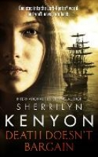 Kenyon, Sherrilyn Death Doesn`t Bargain