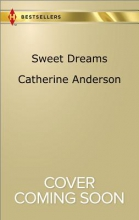 Anderson, Catherine Sweet Dreams