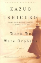 Ishiguro, Kazuo When We Were Orphans