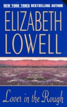 Lowell, Elizabeth Lover in the Rough