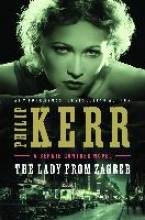 Kerr, Philip The Lady from Zagreb