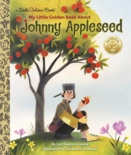 Houran, Lori Haskins My Little Golden Book About Johnny Appleseed