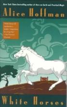 Hoffman, Alice White Horses