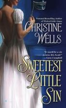 Wells, Christine Sweetest Little Sin