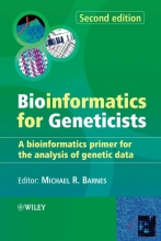 Michael R. Barnes Bioinformatics for Geneticists