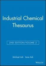 Michael Ash,   Irene Ash Industrial Chemical Thesaurus, Volume 2