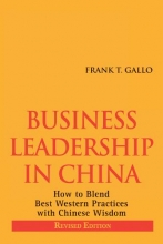Frank T. Gallo Business Leadership in China