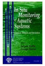 Jacques Buffle,   George Horvai In Situ Monitoring of Aquatic Systems