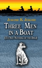 Jerome, Jerome K. Three Men in a Boat