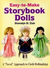 Sherralyn St. Clair Easy-to-Make Storybook Dolls