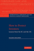 Moloney, Niamh How to Protect Investors