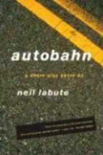 LaBute, Neil Autobahn