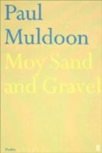 Paul Muldoon Moy Sand and Gravel