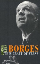 Borges, Jorge Luis This Craft of Verse