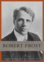 Frost, Robert The Letters of Robert Frost, Volume 1 - 1886`1920