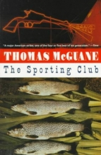 McGuane, Thomas The Sporting Club