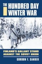 Sander, Gordon F. The Hundred Day Winter War