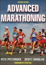 Pfitzinger, Peter Advanced Marathoning