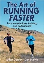 Goater, Julian,   Melvin, Don The Art of Running Faster
