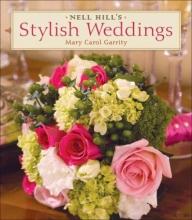 Garrity, Mary Carol Nell Hill`s Stylish Weddings