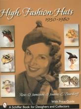 Jamieson, Rose High Fashion Hats, 1950-1980