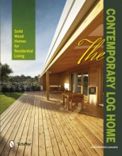 Lennartz, Marc Wilhelm The Contemporary Log Home