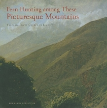 Kornhauser, Elizabeth Mankin Fern Hunting Among These Picturesque Mountains