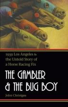 Christgau, John The Gambler and the Bug Boy