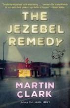 Clark, Martin The Jezebel Remedy