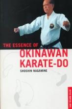 Nagamine, Shoshin Essence of Okinawan Karate-Do