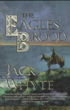 Whyte, Jack The Eagles` Brood